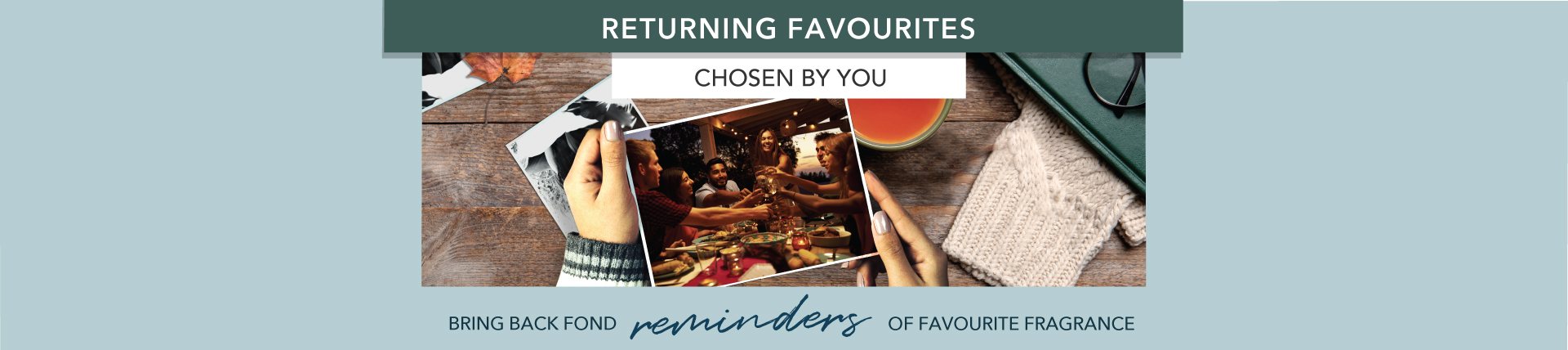 Returning Favorites Chosen By You
